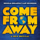 Come From Away (Original Broadway Cast Recording)/'Come From Away' Original Broadway Cast