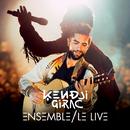 Ensemble, le live (Live)/Kendji Girac