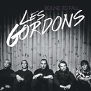Bound To Fall/Les Gordons