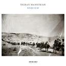 Tigran Mansurian: Requiem/RIAS Kammerchor, Münchener Kammerorchester, Alexander Liebreich