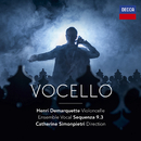 Vocello/Henri Demarquette, Sequenza 9.3, Catherine Simonpietri
