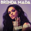 House Party/Brenda Mada