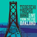 Live From The Fox Oakland/Tedeschi Trucks Band