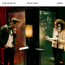 Solid Gold/Tom Chaplin, JONES
