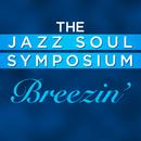 Breezin'/The Jazz Soul Symposium