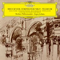ブルックナー:交響曲 第9番、テ・デウム