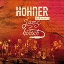 Janz höösch (live & akustisch)/Höhner