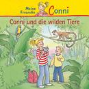 Conni und die wilden Tiere/Conni