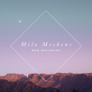 New Beginning/Milo Meskens