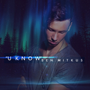 U Know/Ben Mitkus