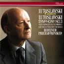 Lutoslawski: Symphony No. 3; Les espaces du sommeil/Witold Lutoslawski, Dietrich Fischer-Dieskau, Berliner Philharmoniker