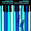 City Of Stars (Hollywood Remix)/Ryan Gosling, Emma Stone