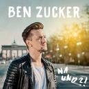 Na und?!/Ben Zucker