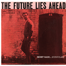 The Future Lies Ahead/Mort Sahl