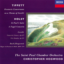 Holst: St. Paul's Suite; A Fugal Concerto / Tippett: Fantasia on a Theme of Corelli / Corelli: Concerto grosso in F; Sonata in B minor/Christopher Hogwood, St. Paul Chamber Orchestra