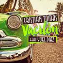 Vacilón (feat. Yoel Díaz)/Cristian Tomás