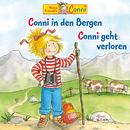 Conni geht verloren / Conni in den Bergen/Conni