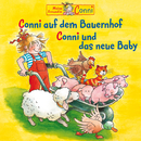 Conni auf dem Bauernhof / Conni und das neue Baby/Conni