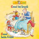 Conni ist krank / Conni beim Frisör/Conni