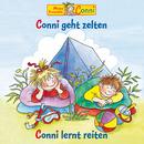 Conni geht zelten / Conni lernt reiten/Conni