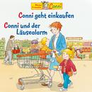 Conni geht einkaufen / Conni und der Läusealarm/Conni