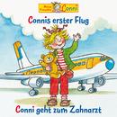 Connis erster Flug / Conni geht zum Zahnarzt/Conni