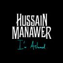 I'm Ashamed/Hussain Manawer
