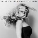 Dance Of Time/Eliane Elias