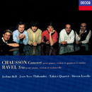Chausson: Concert for Piano, Violin & String Quartet / Ravel: Piano Trio/Joshua Bell, Jean-Yves Thibaudet, Steven Isserlis, Takács Quartet