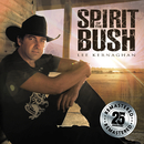 Spirit Of The Bush (Remastered)/Lee Kernaghan