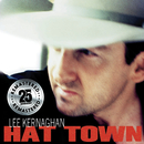 Hat Town (Remastered)/Lee Kernaghan