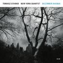 December Avenue/Tomasz Stanko New York Quartet
