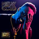 Nieuw Goud/Dopebwoy