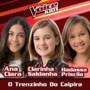 O Trenzinho Do Caipira (Ao Vivo / The Voice Brasil Kids 2017)/Ana Clara, Clarinha Saldanha, Hadassa Priscila