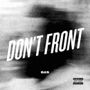 Don't Front/Bas