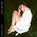 Save Me Boy/Kasia Lins