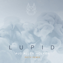 Aus allen Wolken (ROTH Remix)/Lupid