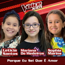 Porque Eu Sei Que É Amor (Ao Vivo / The Voice Brasil Kids 2017)/Leticia Santos, Mariana de Medeiros, Sophia Marins