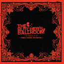 The Butcher's Ballroom/Diablo Swing Orchestra