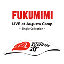 福耳 LIVE at Augusta Camp ~Single Collection~/福耳