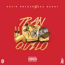 Tranquilo (feat. Bad Bunny)/Kevin Roldan
