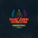 Pandora's Piñata/Diablo Swing Orchestra