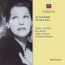 Hilde Gueden - The Early Years/Hilde Gueden, Wiener Staatsopernchor, Wiener Staatsopernorchester, Wilhelm Loibner, Wiener Philharmoniker, Clemens Krauss, Orchestra dell'Accademia Nazionale di Santa Cecilia, Alberto Erede, London Symphony Orchestra, Josef Krips, Rudolf Moralt