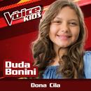 Dona Cila (Ao Vivo / The Voice Brasil Kids 2017)/Duda Bonini