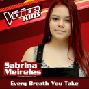 Every Breath You Take (Ao Vivo / The Voice Brasil Kids 2017)/Sabrina Meireles
