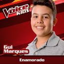Enamorado (Ao Vivo / The Voice Brasil Kids 2017)/Gui Marques
