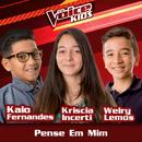 Pense Em Mim (Ao Vivo / The Voice Brasil Kids 2017)/Kaio Fernandes, Kriscia Incerti, Welry Lemos