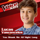 You Shook Me All Night Long (Ao Vivo / The Voice Brasil Kids 2017)/Lucas Vasconcelos