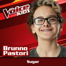 Sugar (Ao Vivo / The Voice Brasil Kids 2017)/Brunno Pastori