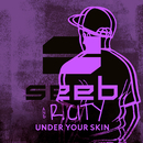 Under Your Skin/Seeb, R. City
